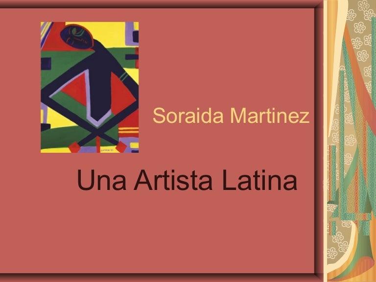 Soraida Martinez 2 ¿quién es soraida martinez?latina artist, soraida martinez is afine artist and graphic designer ofpuerto rican heritage who isknown as the creator ofverdadism.this painting genre is a form. soraida martinez 2