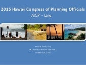 2015 Hawaii Congress of Planning Officials -- AICP Law
