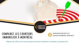 Comparer les courtier immobiliers à Montréal pour acheter ou vendre sa maison