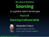 Sourcing talent a key recruiting differentiator Part 2 B Sourcing Craftsmanship