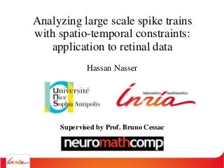 Analysis of large scale spiking networks dynamics with spatio-temporal constraints: application to Multi-Electrodes acquisitions in the retina