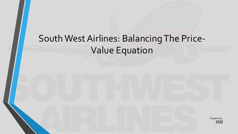 south west airlines  balancing the price