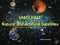 Space race & natural and artificial satelites