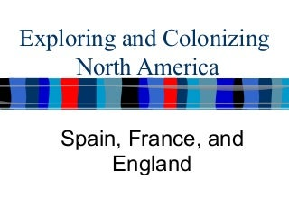 Spanish, French, and English Colonies