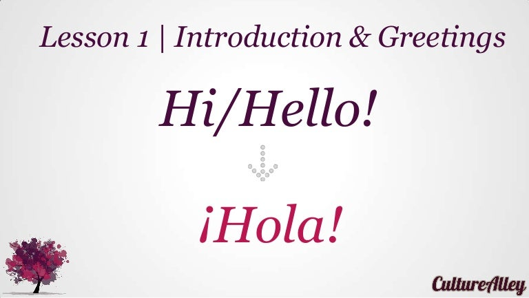 Basic spanish lesson 1 introductions greetings m4hsunfo