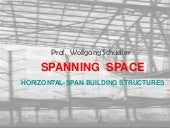 Spanning Space, Horizontal-span Building Structures, Wolfgang Schueller