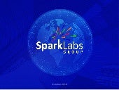 SparkLabs Group Overview 11 2018