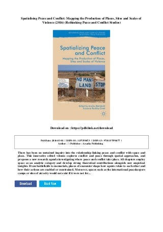 Spatialising peace and conflict: mapping the production of places, sites and scales of violence (2016) (rethinking peace and conflict studies)