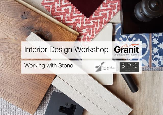 Interior Design Workshop: Working with Natural Stone