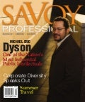 Examining the Life of the Mind: A Talk with Dr. Michael Eric Dyson by Edward Cates - Savoy Professional Summer 2009