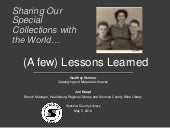 Sharing Our Special Collections with the World— Lessons Learned / Geoffrey Skinner and Jon Haupt, Sonoma County Library