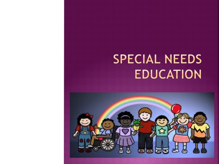 Special needs education powerpoint educ100 toneelgroepblik Choice Image