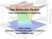 "Tami Spector on ""The Molecular Elusive"""