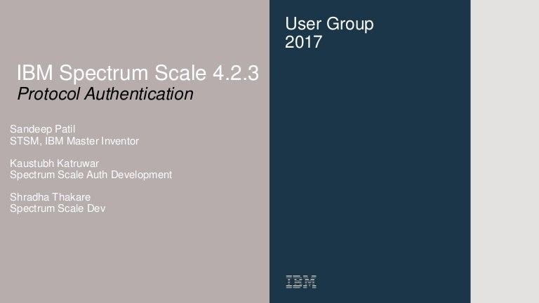 IBM Spectrum Scale Authentication for Protocols