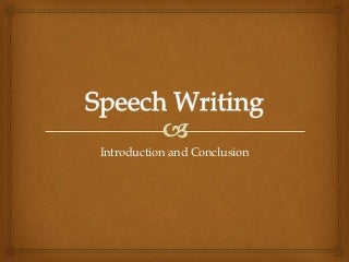 Need URGENT help writing conclusion to my speech?