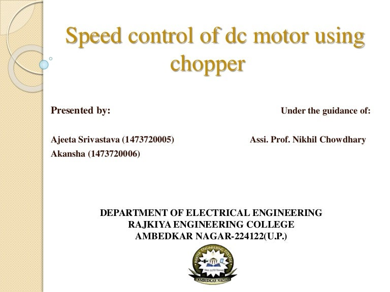 Speed Control Of Dc Motor Using Chopper