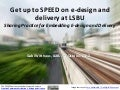 Get up to SPEED on e-design and delivery at LSBU