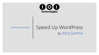 Importance of Website Speed and how to Speed Up WordPress Website
