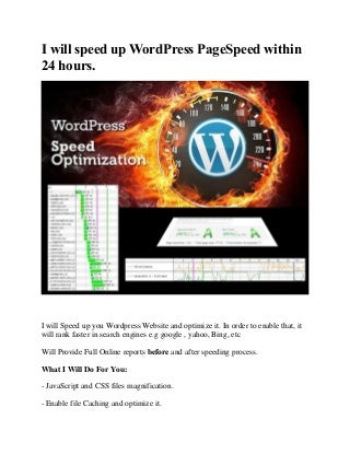 Speed up word press pagespeed with in 24 hours