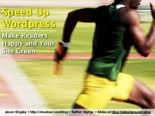 Speed Up WordPress Wordcamp Pdx 2009