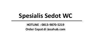 CALL/WA 0813-9870-5219, Tukang Sedot Limbah Pabrik Keputih Surabaya, Tukang Sedot Limbah Pabrik Rungkut Surabaya, Tukang Sedot Limbah Pabrik Ngagel Surabaya