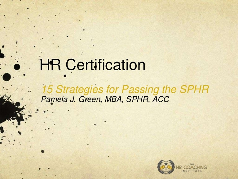 15 Tips For Passing The Sphr Certification