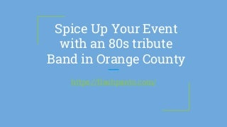 The 80s Tribute Cover Band For 80s Party Music