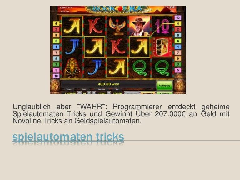 Tricks FГјr Spielautomaten