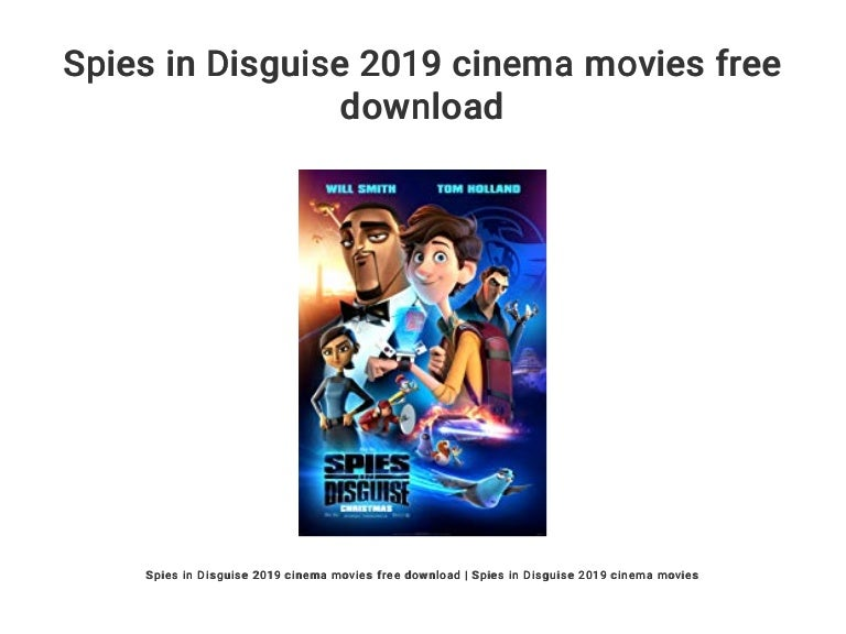 Spies In Disguise 2019 Cinema Movies Free Download