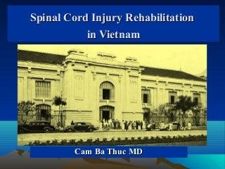 Spinal cord injury rehabilitation in Vietnam