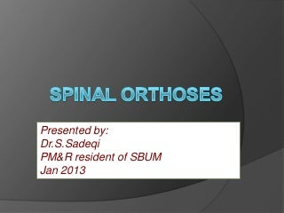 Spinal orthoses