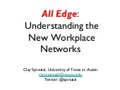 All Edge: Understanding the New Workplace Networks