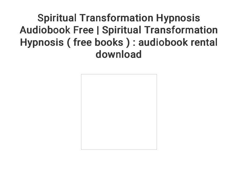 Spiritual Transformation Hypnosis Audiobook Free | Spiritual