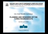 Planning and designing of the planning and designing of the turbo roundabouts