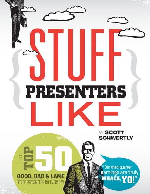 Stuff Presenters Like (eBook excerpt)
