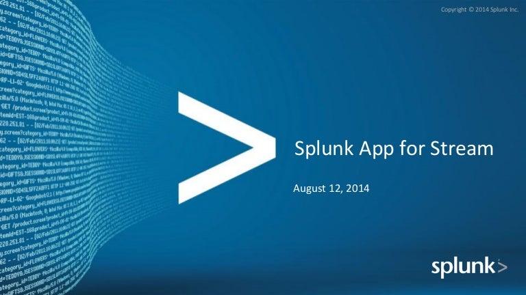 Splunk app for stream