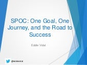 Single Point of Contact (SPOC) - One Goal, One Journey to the Road to Success, an ITSM Academy Webinar