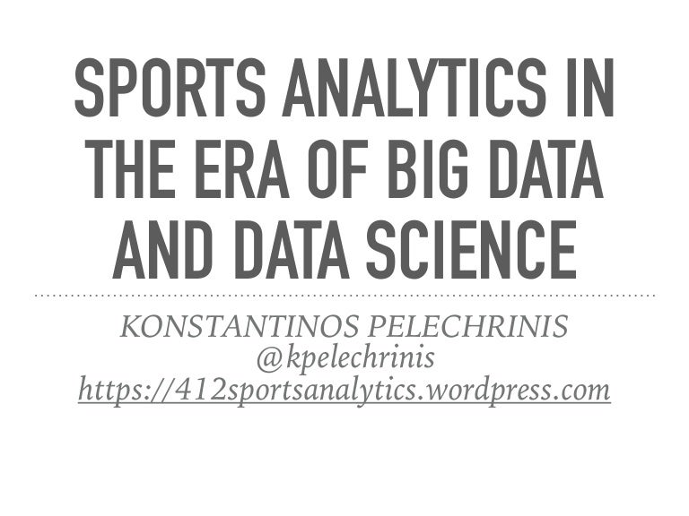 Sports Analytics in the Era of Big Data and Data Science
