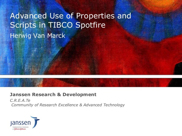 Advanced Use of Properties and Scripts in TIBCO Spotfire