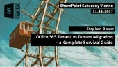 SPSVienna Office 365 Tenant to Tenant Migration - a complete Survial Guide