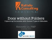 SPSSV - Docs without Folders: Organizing with SharePoint Content Types and Metadata