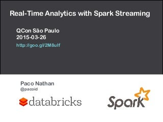 QCon São Paulo: Real-Time Analytics with Spark Streaming