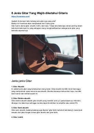 8 Jenis Gitar Yang Wajib diketahui Gitaris
