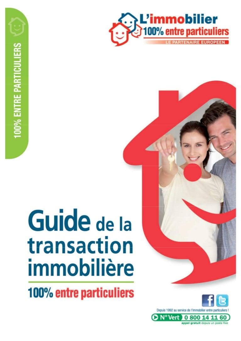 guide de la transaction immobiliere entre particuliers. Black Bedroom Furniture Sets. Home Design Ideas