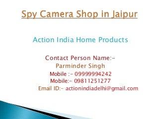 Best Hidden Spy camera Shop in jaipur 09999994242