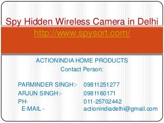 Spy hidden wireless camera in Delhi India
