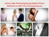 Spy mobile phone software in araria 9811251277