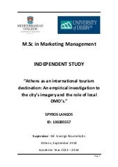 Athens as an international tourism destination: An empirical investigation to the city's imagery and the role of local DMO's.
