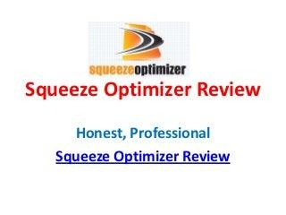 Squeeze Optimizer Review - Read Squeeze Optimizer
