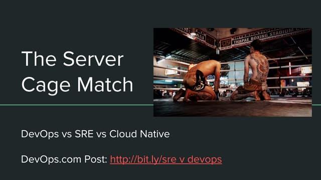 DevOps vs SRE vs Cloud Native